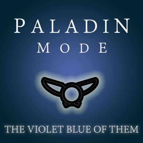 Paladin Mode The Violet Blue Of THem