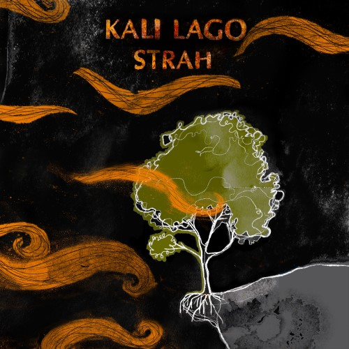 Kali Lago Strah
