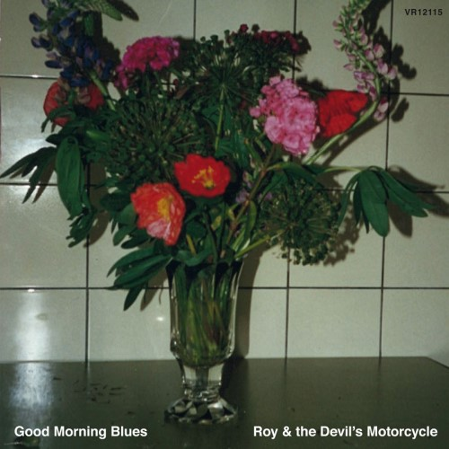 Roy and the Devil s Motorcycle - Good Morning Blues
