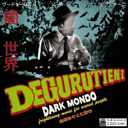 Degurutieni Dark Mondo