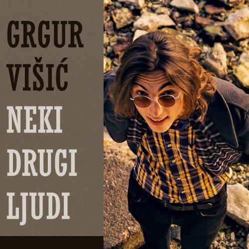 Grgur Višić - Neki drugi ljudi